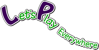 Lets Play Everywhere